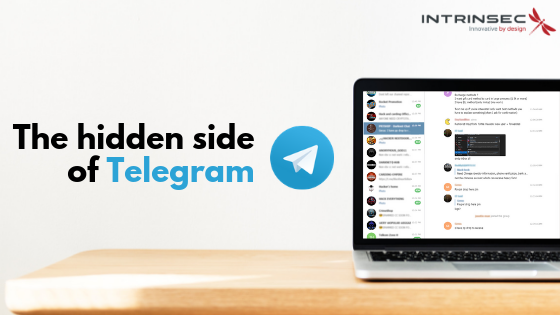 The hidden side of Telegram | Cybersécurité - INTRINSEC